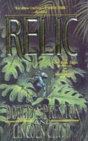 Relic by Douglas Preston and Lincoln Child